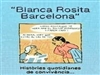 Blanca, Rosita, Barcelona!