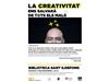 XERRADA. Oriol Lagé. La creativitat ens salvarà de tots els mals