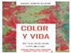 Exposició COLOR I VIDA de Rafael García Alcaide