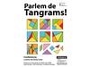 PARLEM DE TANGRAMS! Conferència a càrrec de Carlos Luna